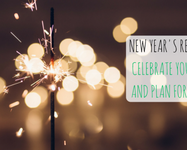 New Year's Resolutions: celebrate your success and plan for the future