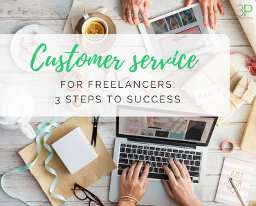 Customer service for freelancers: 3 steps to success