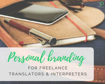 Personal branding for freelance translators and interpreters